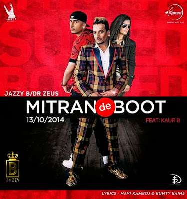 mittran de boot jazzy b new song download mp3 mp4