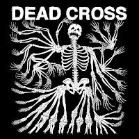 """Hot album: DEAD CROSS """"Dead Cross"""""""