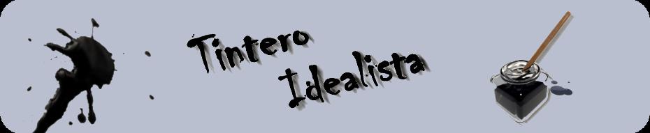 Tintero Idealista
