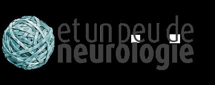 Et un peu de Neurologie
