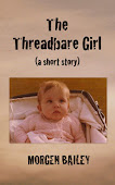 The Threadbare Girl (free eShort)