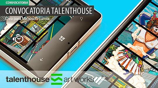 Convocatoria TalentHouse. Crea para Microsoft Lumia.