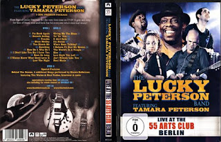 Dvd Konser Blues :  The Lucky Peterson Band featuring Tamara Peterson - Live At The 55 Arts Club Berlin (2012), jual dvd konser, live musik, musik video,