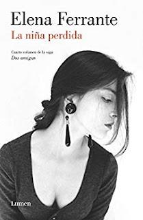 La niña perdida (Dos amigas 4)- Elena Ferrante