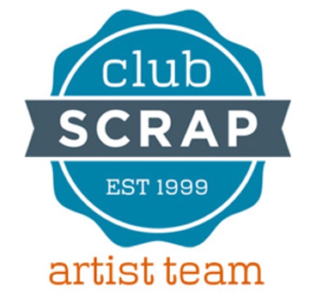 i am a Club Scrap Artist Team Member