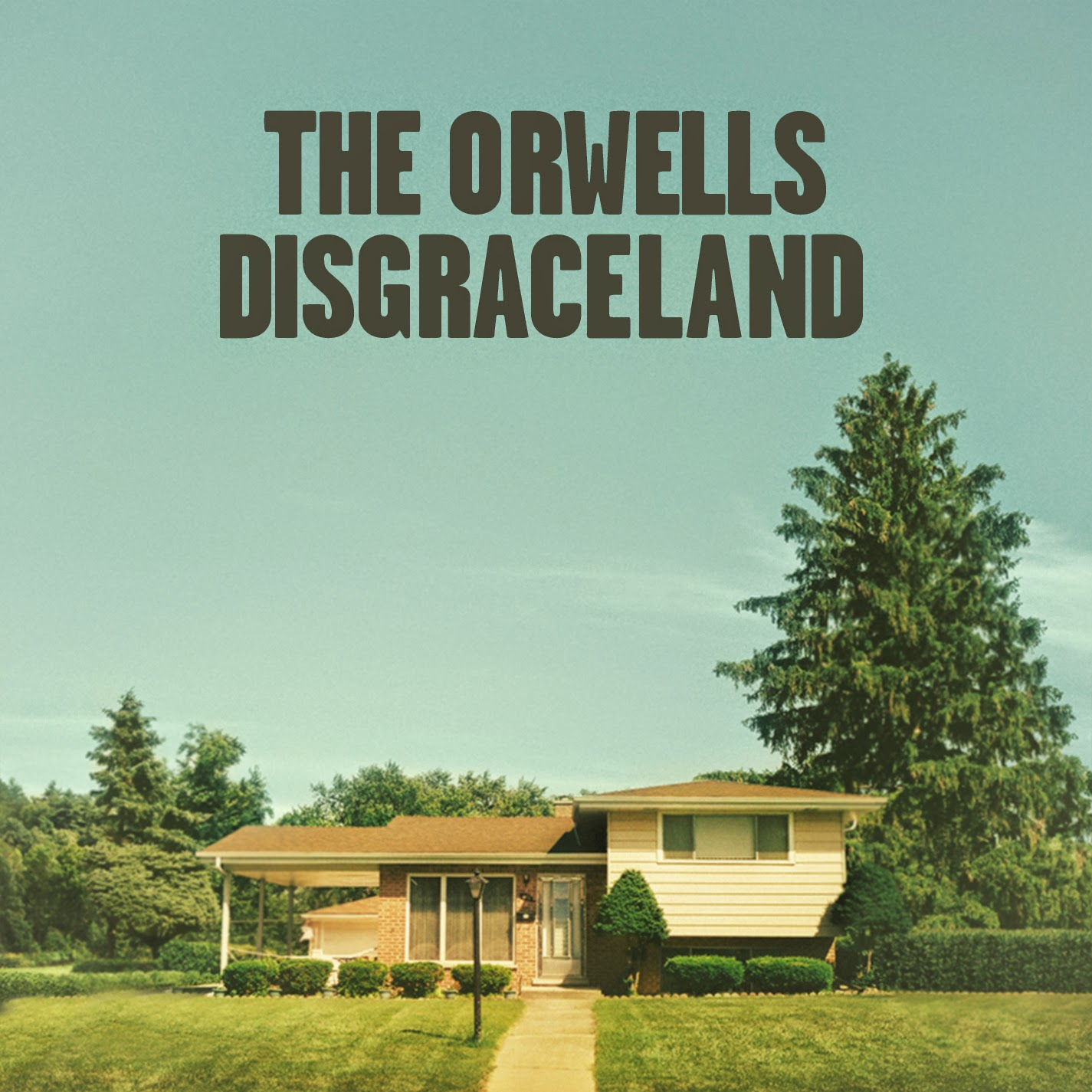 THE ORWELLS - (2014) Disgraceland