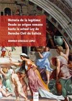 http://www.editorialcirculorojo.es/publicaciones/c%C3%ADrculo-rojo-investigaci%C3%B3n-iii/historia-de-la-leg%C3%ADtima-desde-su-origen-romano-hasta-la-actual-ley-de-derecho-civil-de-galicia/