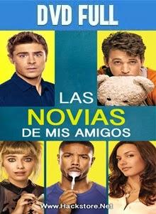 Las Novias De Mis Amigos DVD Full Español Latino 2014