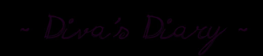 Diva's Diary