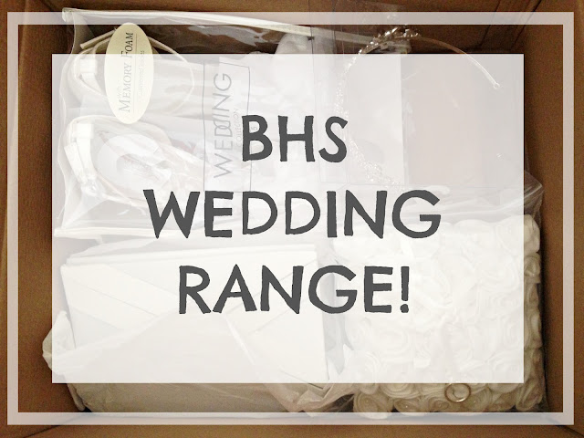 BHS wedding range review