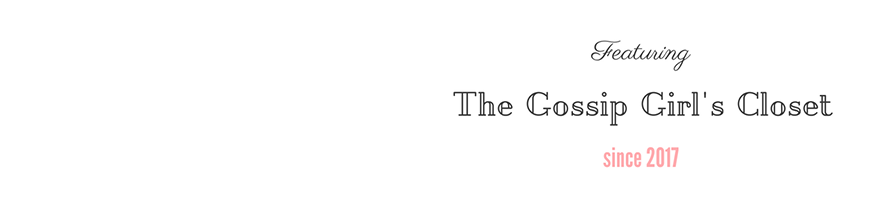 The Gossip Girl's Closet