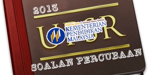 Soalan Percubaan UPSR 2013 Negeri Terengganu