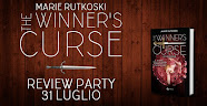REVIEW PARTY :The winner's curse. La maledizione di Marie Rutkoski