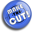 Make The Cut! - Save $22!!