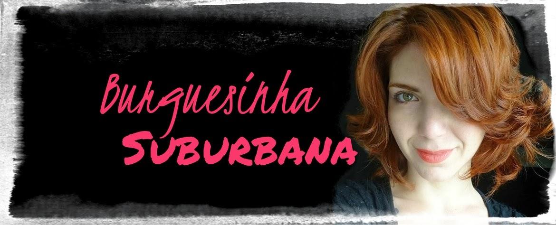Burguesinha Suburbana