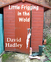 Little Frigging in the Wold