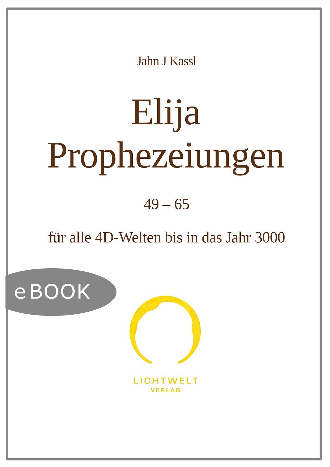 Elija Prophezeiungen 49-65 - JJK (digitale Ausgabe),