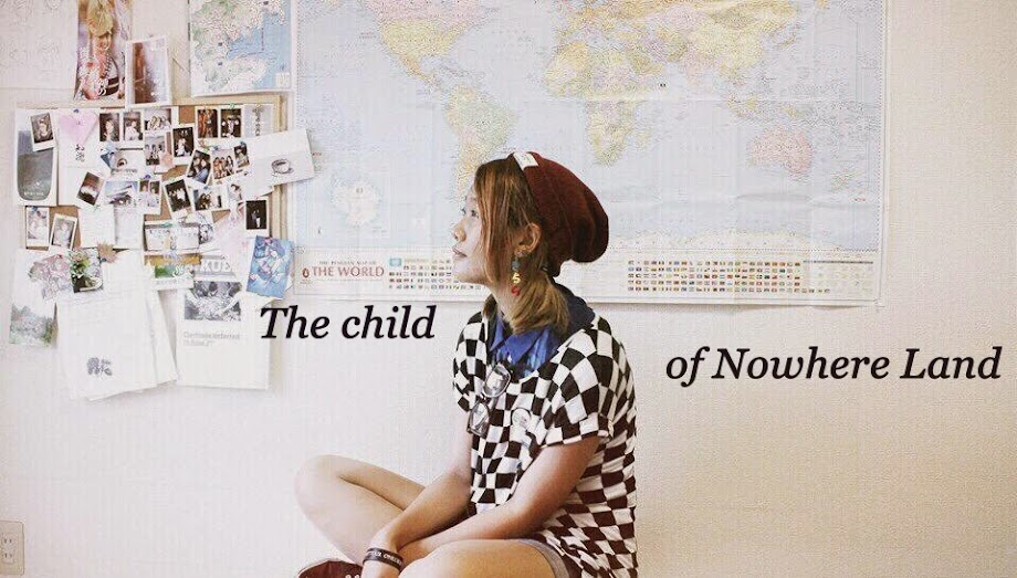 THE CHILD OF NOWHERE LAND
