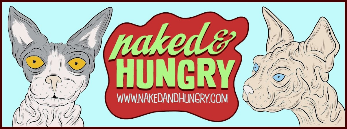 Naked and Hungry