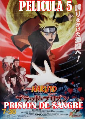Naruto shippuden 5 La Prision de sangre