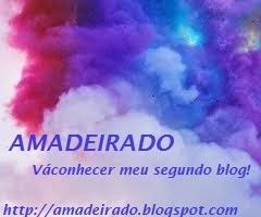 Amadeirado: o meu outro blog