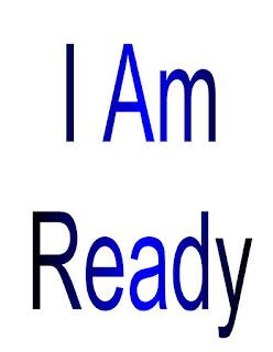 I am Ready.