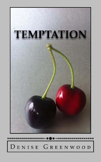 http://www.amazon.co.uk/temptation-denise-greenwood/dp/1511955155/ref=sr_1_1?s=books&ie=UTF8&qid=1434371251&sr=1-1&keywords=denise+greenwood