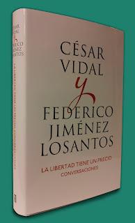 César Vidal y Federico Jiménez Losantos - La libertad tiene un precio. Conversaciones