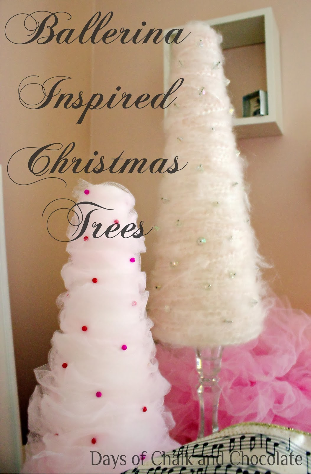 Tulle and Yarn Christmas Trees Tutorial | Days of Chalk and Chocolate