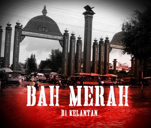 Bah Merah Di Kelantan