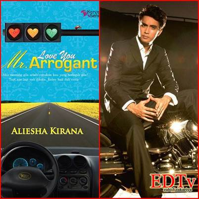 Akasia TV3) Drama adaptasi novel, Love You Mr. Arrogant akan datang