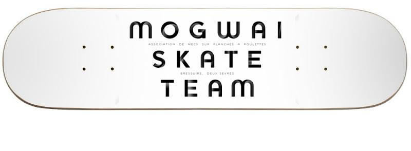 Mogwaï Skate Team
