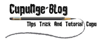 CupuNge-BLog -  Just Share Informasi Tips Dan Trick