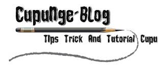 CupuNge-BLog -  Just Share Informasi Tips Dan Trick