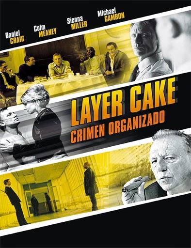 Ver Crimen organizado (Layer Cake) (2004) Online