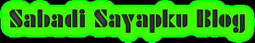 Sabadi Sayapku Blog