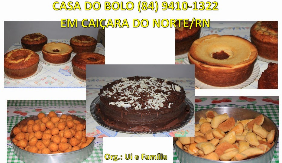 Casa do Bolo em Caiçara do Norte/RN bolos a partir de R$ 8,00 Reais (84) 9410-1322