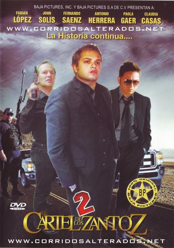 El Cartel De Los Zantoz (2013)