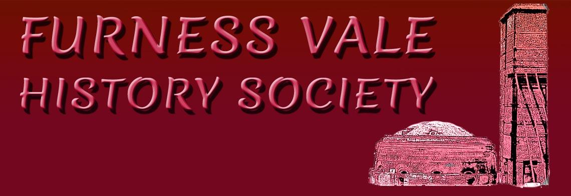 FURNESS VALE HISTORY SOCIETY