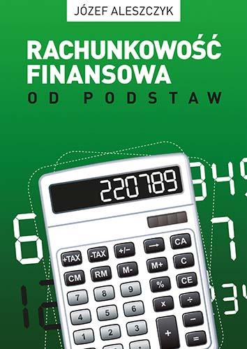 Rachunkowość finansowa od podstaw. VII wydanie