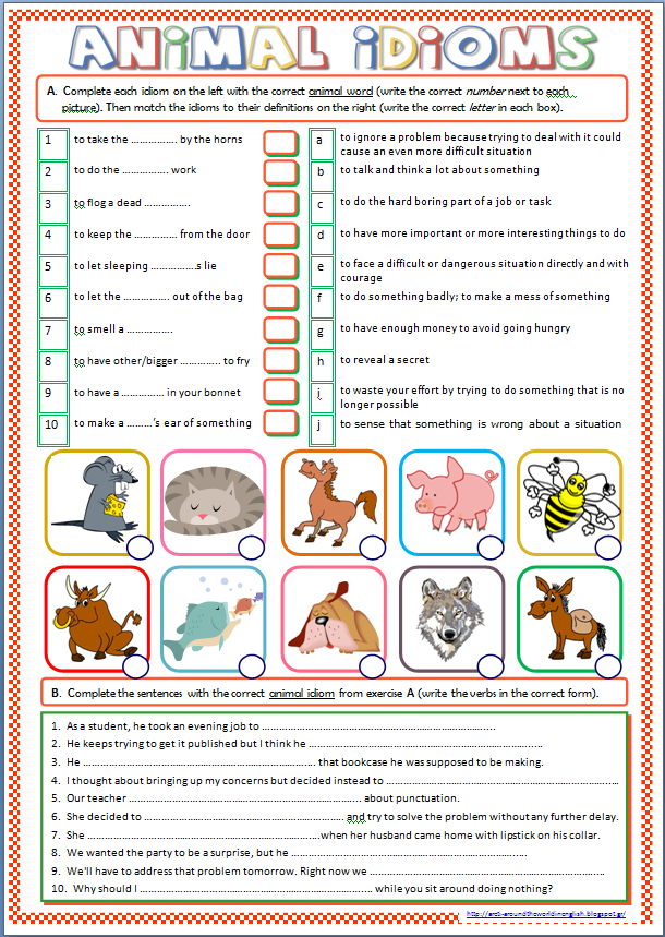 Printables Idioms Worksheets around the world in english animal idioms worksheet students first complete with correct words and then they match to their definitions finally use sa
