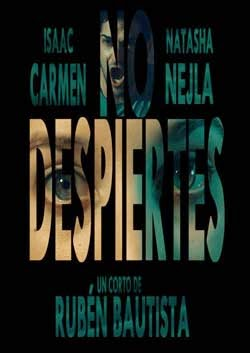 NO DESPIERTES (Don´t wake up)