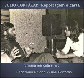 """""""Julio Cortázar: Reportagem e Carta"""""""