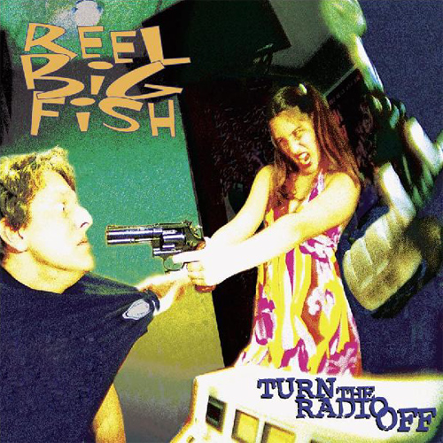 Skankers paradise turn the radio off by reel big fish for Reel big fish