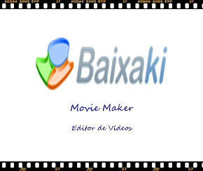 Baixe o programa Movie Maker, Você vai se encantar!
