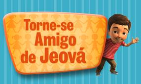 """COLEÇÃO """" TORNE-SE AMIGO DE JEOVÁ"""""""