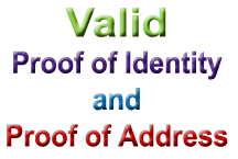 Proof of Address (POA) and Proof of Identity (POI)