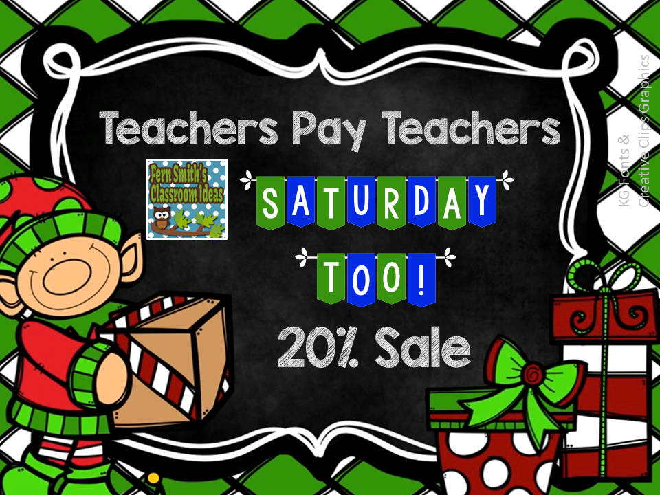 Fern Smith's Classroom Ideas TPT Store's 20% off Saturday Too Sale. No Code Needed! Friday and Saturday.