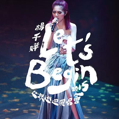 Let's Begin Concert 2015 世界巡回演唱會 Live - 楊千嬅Miriam Yeung