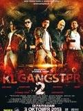Giang Hồ Mã Lai 2 - KL Gangster 2 | HD
